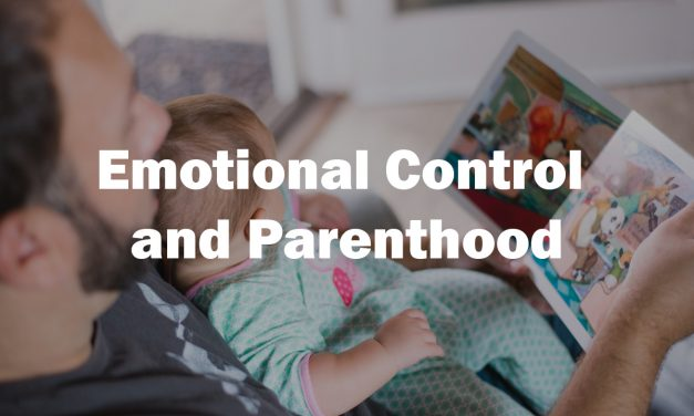 Emotional Control and Parenthood