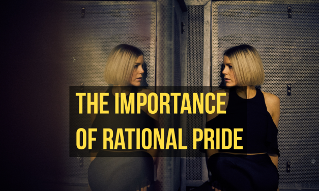 The importance of rational pride