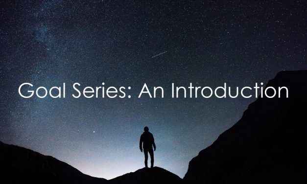 Goals Series: An Introduction