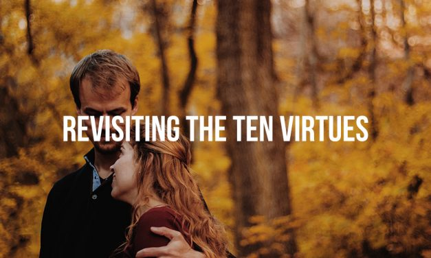 Revisiting the ten virtues