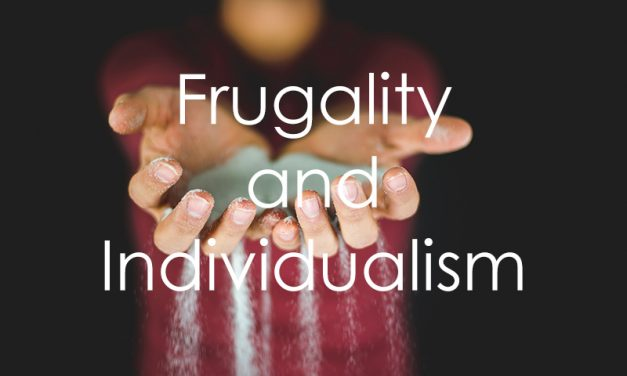 Frugality and Individualism