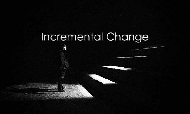 Incremental Change