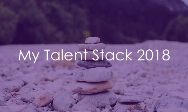 My Talent Stack 2018
