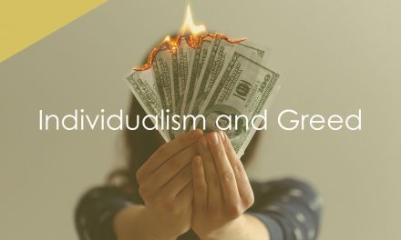 Individualism and Greed
