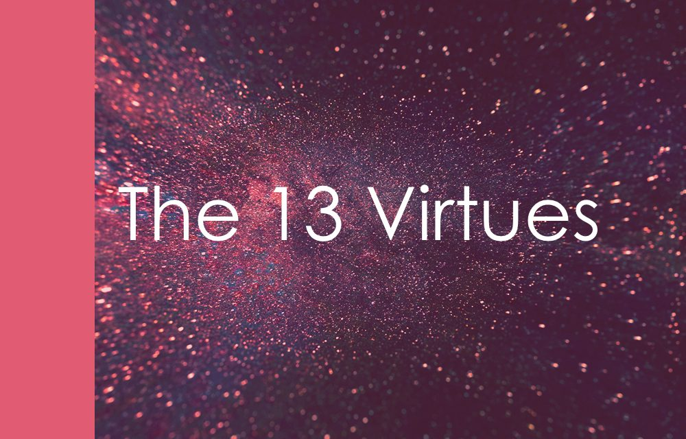 How the 13 virtues help you cultivate internal strength