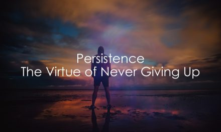 How To Keep Going When You Don't Want To | The Virtue of Persistence