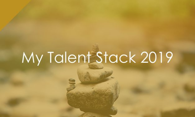 My Talent Stack 2019