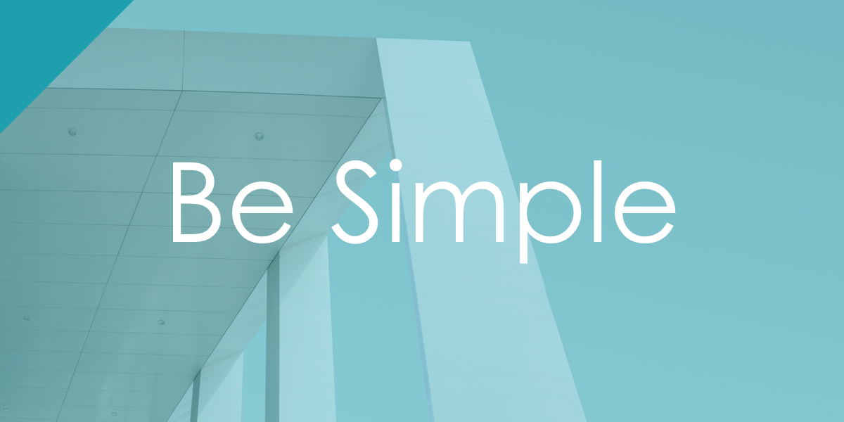 Be Simple