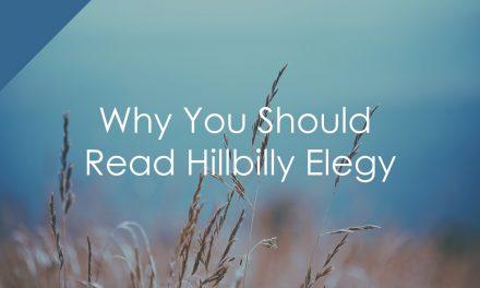 Why You Should Read Hillbilly Elegy