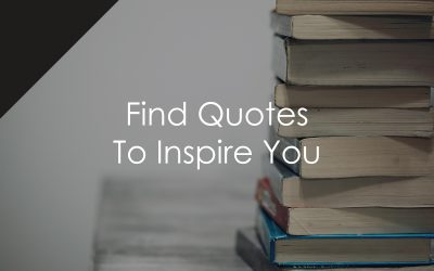 Find Quotes To Inspire You