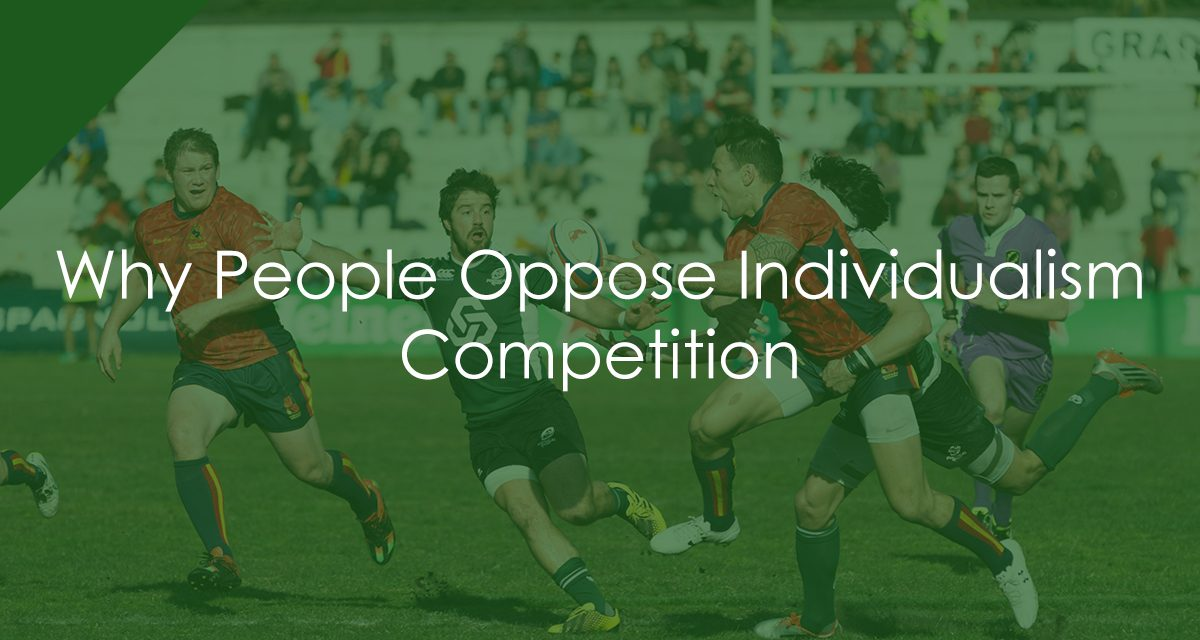 Why People Oppose Individualism – Competition
