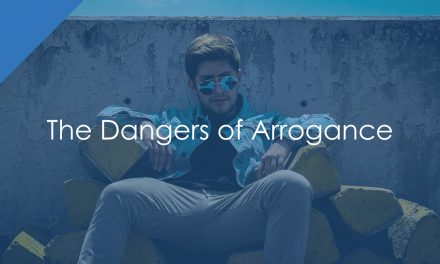The Dangers of Arrogance