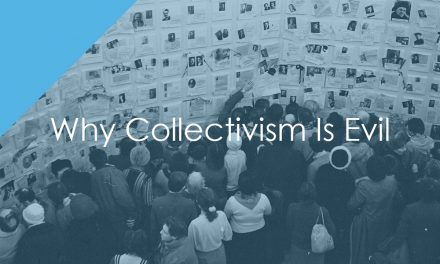 Why Collectivism Is Evil