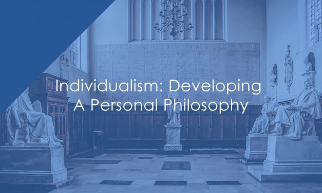 Individualism: Developing A Personal Philosophy
