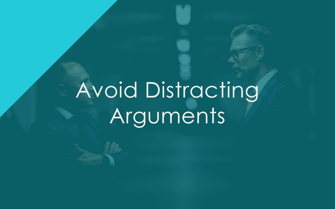 Avoid Distracting Arguments