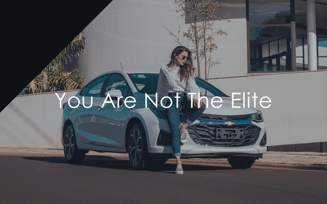 You Are Not The Elite