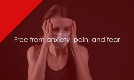 Free from anxiety, pain, and fear